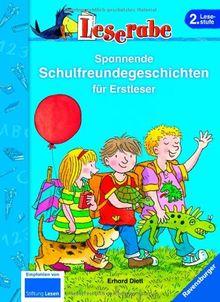 Leserabe - Sonderausgaben: Spannende Schulfreundegeschichten für Erstleser