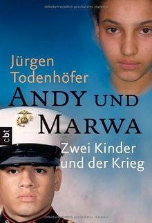 Andy und Marwa: Zwei Kinder und der Krieg