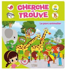 Cherche et trouve: Le parc animalier - Dès 3 ans