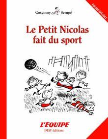 Le Petit Nicolas - Le Petit Nicolas fait du sport