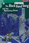 The Black Hand Gang and the Mysterious House (RTB - Englischsprachige Taschenbücher)