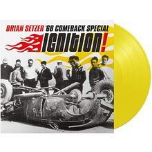Ignition! (Ltd.180 Gr.Yellow Vinyl) [Vinyl LP]
