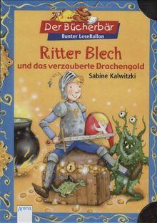 Ritter Blech und das verzauberte Drachengold. Der Bücherbär: Bunter LeseBallon