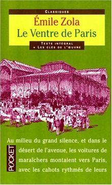 Classiques Abreges: Le Ventre De Paris (Pocket Classiques)