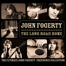 Long Road Home: The Ultimate JF & CCR Collection (Digipak)