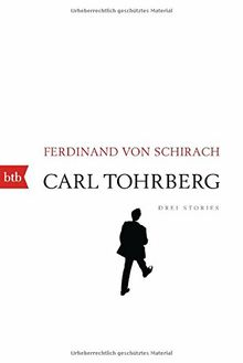 Carl Tohrberg: Drei Stories