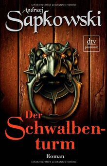 Der Schwalbenturm: Roman