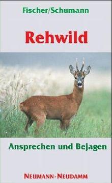 Rehwild: Ansprechen und Bejagen