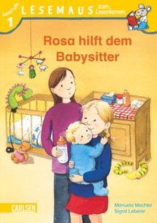 LESEMAUS zum Lesenlernen Stufe 1: Rosa hilft dem Babysitter