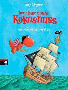 Der kleine Drache Kokosnuss und die wilden Piraten: Band 9