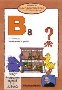 Bibliothek der Sachgeschichten - (B8) Biobauernhof