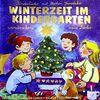 Winterzeit im Kindergarten: Wunderschöne neue Lieder
