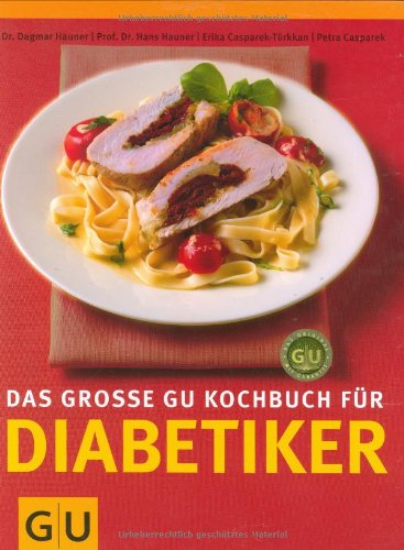 Das Genießer-Koch- & Backbuch für Diabetiker / 1 Buch | DIASHOP