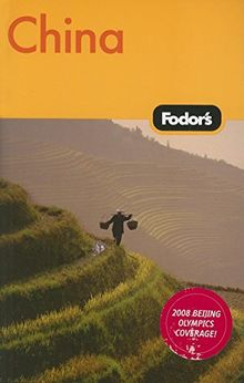 Fodor's China, 5th Edition (Travel Guide, Band 5)