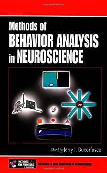 Methods of Behavior Analysis in Neuroscience (Methods & New Frontiers in Neuroscience Series)