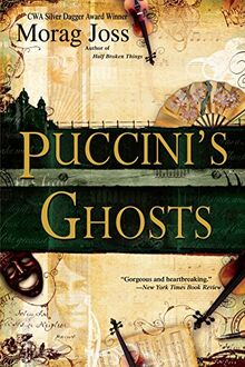 Puccini's Ghosts: A Novel