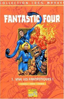 Fantastic Four, Tome 1 : Vive les Fantastiques ! (100% Marvel)