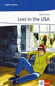 Lost in the USA: Englische Lektüre für das 3. Lernjahr