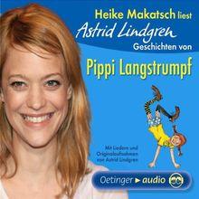 Heike Makatsch: Geschichten Von Pippi Langstrumpf