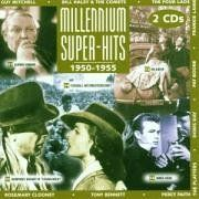 Millennium Super Hits 1950-55