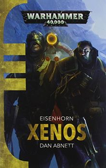 Xenos (Gaunts Ghosts Eisenhorn 1)