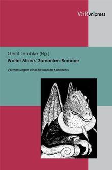 Walter Moers' Zamonien-Romane. Vermessungen eines fiktionalen Kontinents