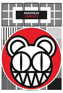 Radiohead Complete -Für Gesang und Gitarre- (Songbook): Songbook für Gesang, Gitarre (Faber Edition)