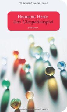 Das Glasperlenspiel: Versuch einer Lebensbeschreibung des Magister Ludi Josef Knecht samt Knechts hinterlassenen Schriften (suhrkamp taschenbuch)