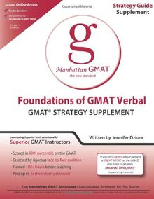 Foundations of GMAT Verbal (Manhattan GMAT Preparation Guide: Foundations of Verbal)