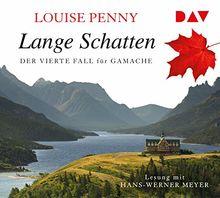 Lange Schatten. Der vierte Fall für Gamache: Lesung mit Hans-Werner Meyer (8 CDs)
