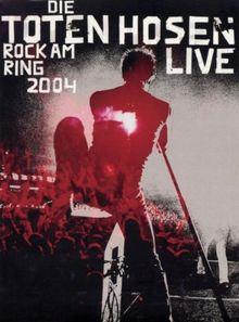 Die Toten Hosen - Rock am Ring 2004