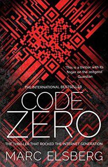 Code Zero: The unputdownable international bestselling technothriller