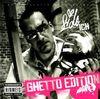 Ich (Ghetto Edition)