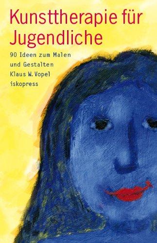 Kunsttherapie Fur Jugendliche 90 Ideen Zum Malen Und Gestalten Von