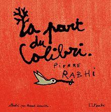 La Part du Colibri (version illustrée)