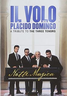 Il Volo with Placido Domingo - A Tribute To The Three Tenors