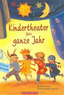 Kindertheater Fürs Ganze Jahr 13 Kurze Rollenspiele Von