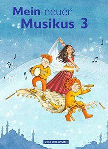 Mein neuer Musikus - Aktuelle Ausgabe: 3. Schuljahr - Schülerbuch