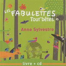 Les fabulettes tout' bêtes (1CD audio)
