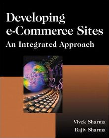Developing e-Commerce Sites, w. CD-ROM: An Integrated Approach