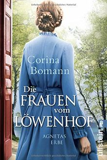 Die Frauen vom Löwenhof - Agnetas Erbe: Roman (Die Löwenhof-Saga, Band 1)
