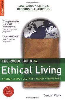 The Rough Guide to Ethical Living (Rough Guides Reference Titles)
