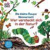 Die kleine Raupe Nimmersatt - Wer versteckt sich in der Natur?: Folge der Fingerspur und öffne die Klappen!