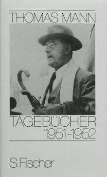 Tagebücher 1951-1952: Mit Dokumenten in englischer Sprache