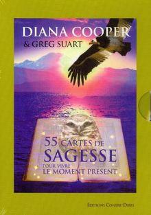 55 cartes de sagesse pour vivre le moment présent
