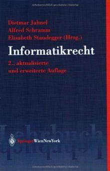 Informatikrecht (Springers Kurzlehrbücher der Rechtswissenschaft)