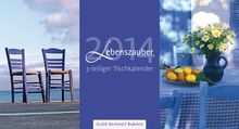 Lebenszauber 2014: 3-teiliger Tischkalender