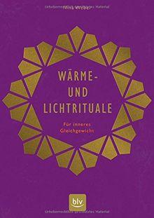 Wärme- und Lichtrituale: Für inneres Gleichgewicht