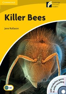 Killer bees, elementary-lower intermediate, level 2 (Cambridge Discovery Readers: Level 2)