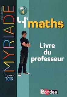 Maths 4e Myriade : Livre du professeur